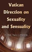Vatican Direction on Sexuality and Sensuality