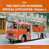Fire Brigade Handbook: Special Appliances v. 2