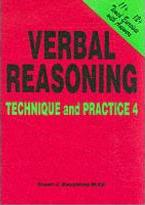 Verbal Reasoning: Technique and Practice No. 4