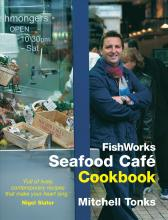 Fishworks Seafood Cafe Cookbook: Bk. 1