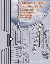 Dilemma-based Learning in the Humanities