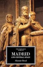 The Companion Guide to Madrid and Central Spain