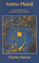Anima Mundi - The Astrology of the Individual and the Collective