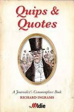Quips and Quotes