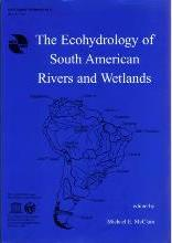 The Ecohydrology of South American Rivers and Wetlands