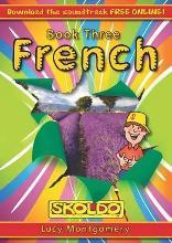 French: Children's Book Three: (Skoldo): Pupil Book Book 3