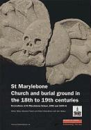St Marylebone Church and Burial Ground in the 18th to 19th Centuries