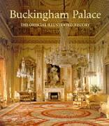Buckingham Palace: Official Illustrated History