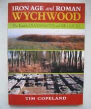 Iron Age and Roman Wychwood