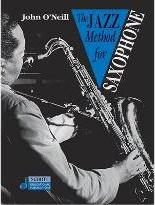 The Jazz Method for Saxophone: Alto Saxophone