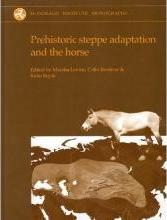 Prehistoric Steppe Adaptation and the Horse