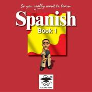 So You Really Want to Learn Spanish Book 1 Audio CD set