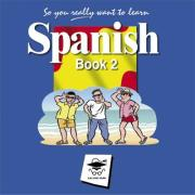So You Really Want to Learn Spanish Book 2 Audio CD set