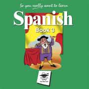 So You Really Want to Learn Spanish Book 3 Audio CD set
