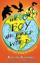 The Boy Who Biked the World: Part 2