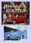 Remembering Rootes: v. 2