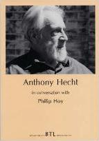 Anthony Hecht in Conversation with Philip Hoy