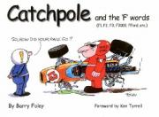 Catchpole and the 'F' Words
