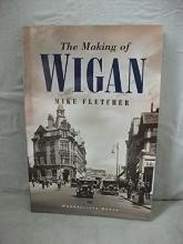The Making of Wigan