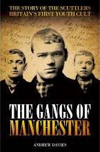The Gangs of Manchester
