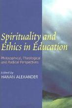 Spirituality and Ethics in Education