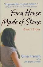 For a House Made of Stone