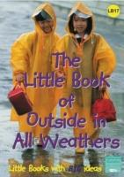 The Little Book of Outside in All Weathers