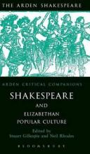 Shakespeare and Elizabethan Popular Culture