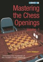 Mastering the Chess Openings: v. 1