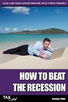 How to Beat the Recession