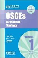 OSCEs for Medical Students: v. 1