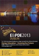 Design Education-Growing our Future, Proceedings of the 15th International Conference on Engineering and Product Design Education (E&PDE13)