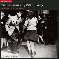 The Photographs of Esther Bubley