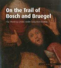 On the Trail of Bosch and Bruegel
