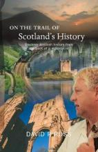On the Trail of Scotland's History