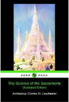 The Science of the Sacrements (Illustrated Edition) (Dodo Press)