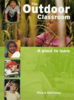 The Outdoor Classroom