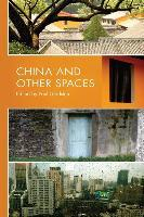 China and Other Spaces