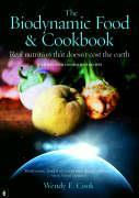 The Biodynamic Food and Cookbook