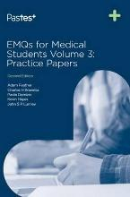 EMQs for Medical Students: Practice Papers Volume 3