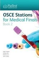 OSCE Stations for Medical Finals: Book 2
