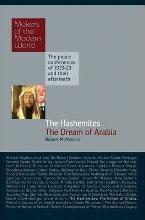 Hashemites: The Dream of Arabia