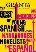 Granta 113: the Best of Young Spanish Novelists