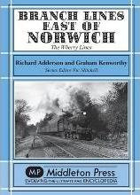 Branch Lines East of Norwich