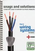 Snags and Solutions Wiring Systems