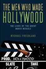 The Men Who Made Hollywood