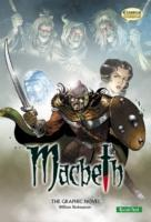 Macbeth the Graphic Novel Macbeth the Graphic Novel: Quick Text Quick Text