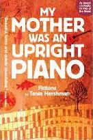 My Mother Was An Upright Piano