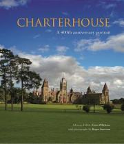 Charterhouse: A 400th Anniversary Portrait
