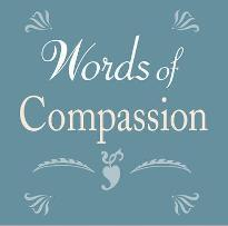Words of Compassion